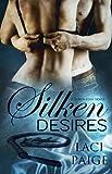 Silken Desires (Silken Edge Series Book 2)