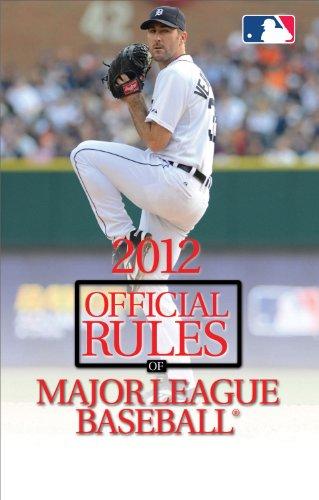 2012 Official Rules of Major League Baseball®