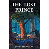 The Lost Prince (Tales of the Fabled Lands Book 1)by Jamie Thomson