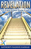 Revelation:  A Love Letter From God