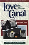 img - for Love Canal: The Story Continues... by Lois Marie Gibbs (1998-04-03) book / textbook / text book