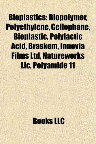 bioplastics-biopolymer-polyethylene-cellophane-bioplastic-polylactic-acid-braskem-innovia-films-ltd-