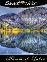 Smart Noise: Mammoth Lakes
