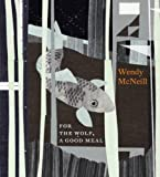 echange, troc Wendy Mcneill - For the Wolf a Good Meal
