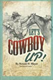 img - for Let's Cowboy Up!: The Ranch Finder book / textbook / text book