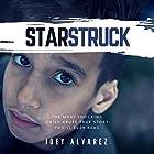 Starstruck: The Most Shocking Child Abuse True Story You'll Ever Read! Hörbuch von Joey Alvarez Gesprochen von: Michael Giorgio