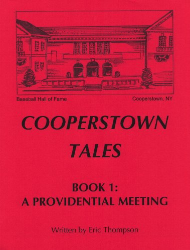 Cooperstown Tales - Book 1: A Providential Meeting PDF