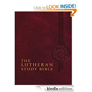 The Lutheran Study Bible Concordia Publishing House and Edward A. Engelbrecht
