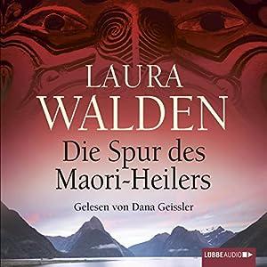 Die Spur des Maori-Heilers Hörbuch