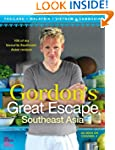 Gordon's Great Escape Southeast Asia:...