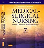 img - for By Donna D. Ignatavicius MS RN Clinical Decision-Making Study Guide for Medical-Surgical Nursing: Patient-Centered Collaborative Ca (7th Edition) book / textbook / text book