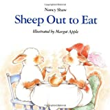 Sheep Out to Eat (Sandpiper paperbacks) (0395720273) by Shaw, Nancy E.