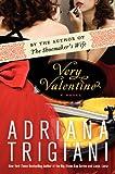 Very Valentine: A Novel (Valentine Trilogy)
