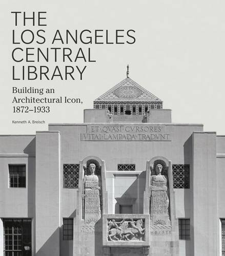 the-los-angeles-central-library-building-an-architectural-icon-1872-1933