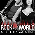 Rock My World: Black Falcon, Book 2.5 Audiobook by Michelle A. Valentine Narrated by Nelson Hobbs, Aletha George