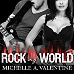 Rock My World: Black Falcon, Book 2.5 (       UNABRIDGED) by Michelle A. Valentine Narrated by Nelson Hobbs, Aletha George