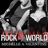 Rock My World: Black Falcon, Book 2.5