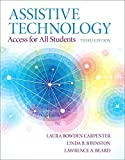 img - for Assistive Technology: Access for all Students, Pearson eText with Loose-Leaf Version -- Access Card Package (3rd Edition) 3rd edition by Bowden Carpenter, Laura A., Johnston, Linda B., Beard, Lawre (2014) Paperback book / textbook / text book