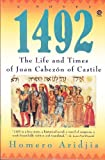 1492: The Life and Times of Juan Cabezon of Castile (0452269148) by Aridjis, Homero