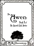 img - for The Awen: Book One of The Sacred Oak Series book / textbook / text book