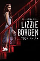 Lizzie Borden Took An Ax  - Mow