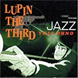 LUPIN THE THIRD 'JAZZ'