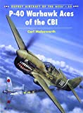 img - for P-40 Warhawk Aces of the CBI (Osprey Aircraft of the Aces No 35) book / textbook / text book