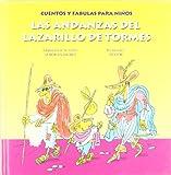 Las andanzas del Lazarillo De Tormes/The adventures of the guide of Tormes (Spanish Edition)