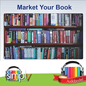 Market Your Book: Make It Work for You | [Jenny Hudson]