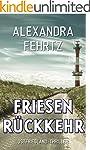 Friesenr�ckkehr: Ostfriesland-Thriller