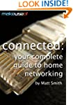 Connected: Your Complete Guide To Hom...
