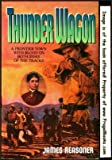 img - for Thunder Wagon by James Reasoner (19-Nov-1994) Paperback book / textbook / text book