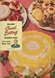 img - for Enjoy Good Eating Every Day the Easy Spry Way book / textbook / text book