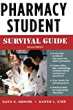 img - for Pharmacy Student Survival Guide, Second Edition (Nemire, Pharmacy Student Survival Guide) book / textbook / text book