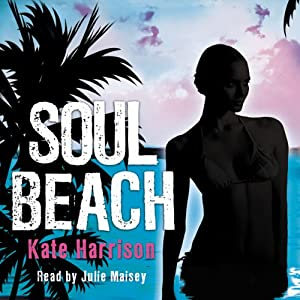 Soul Beach | [Kate Harrison]
