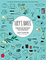 Lucy's Bakes: Over 200 of the easiest baking recipes you will ever make'