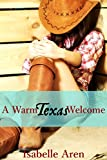 A Warm Texas Welcome