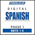 Spanish Phase 1, Unit 01-05: Learn to Speak and Understand Spanish with Pimsleur Language Programs |  Pimsleur