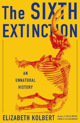 The Sixth Extinction: An Unnatural History: Elizabeth Kolbert: 9780805092998: Amazon.com: Books