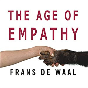 The Age of Empathy Audiobook