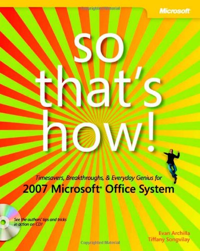 So That's How! 2007 Microsoft Office System