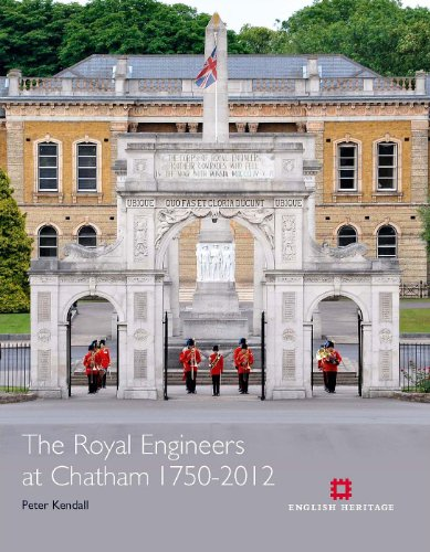The Royal Engineers at Chatham 1750-2012