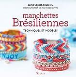 BRACELETS MANCHETTES BRESILIENNES