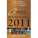 Oliver's Almanack of World Football 2011by Guy Oliver