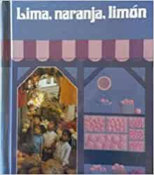 Lima Naranja Limon: Campanitas: 9780021671601: Amazon.com