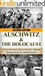 Auschwitz & The Holocaust: Eyewitness...