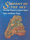 Serpent in the Sky: High Wisdom of Ancient Egypt