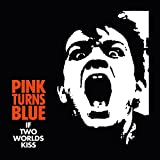 If two worlds kiss (Deluxe Edition, Digitally Remastered)