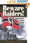 Beware Raiders!: German Surface Raide...