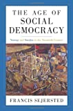 img - for The Age of Social Democracy: Norway and Sweden in the Twentieth Century book / textbook / text book
